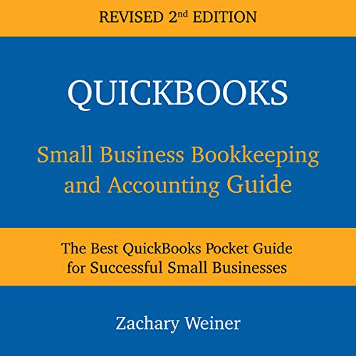 QuickBooks Small Business Bookkeeping and Accounting Guide, Second Edition cover art