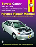 Toyota Camry, Avalon & Lexus Es 300/330 2002-06 &: 2002 Thru 2006 - Avalon & Lexus Es 300/330 (2002 Thru 2006) - Solara (2002 Thru 2008) (Haynes Automotive Repair Manual)