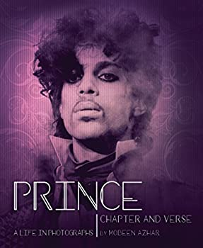 Prince  Chapter and Verse―A Life in Photographs