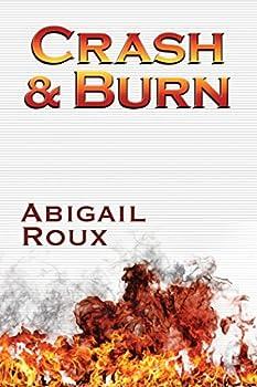 Crash & Burn  Cut & Run Series Book 9