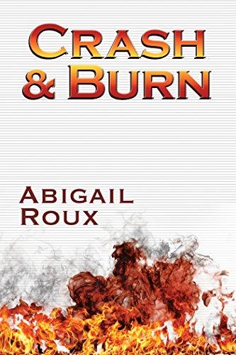 Crash & Burn (Cut & Run Series Book 9)