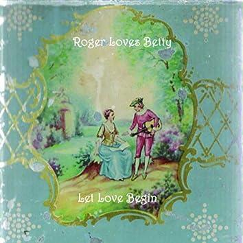 Let Love Begin
