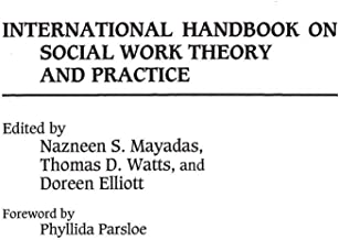 International Handbook on Social Work Theory and Practice