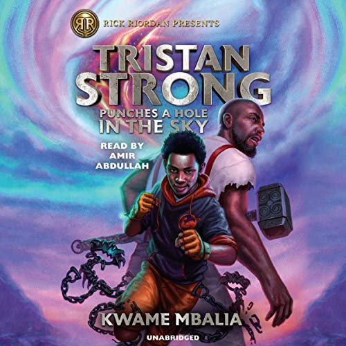 Tristan Strong Punches a Hole in the Sky Audiobook By Kwame Mbalia cover art