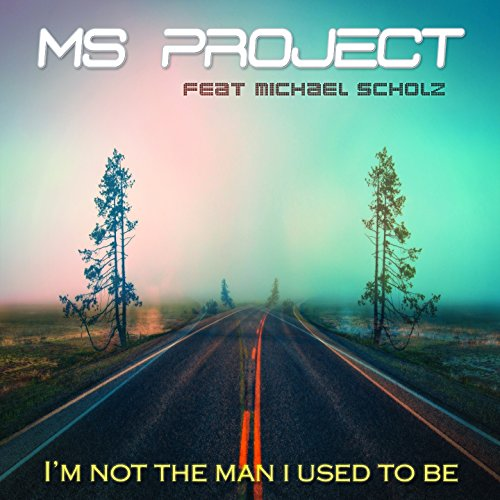 I'm Not the Man I Used to Be (feat. Michael Scholz) [Alternative Edit]