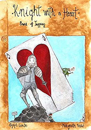 Knight with a Heart