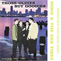Those Oldies But Goodies by Nino & The Ebb Tides (1999-02-10)
