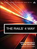 Rails 4 Way, The (Addison-Wesley Professional Ruby Series)