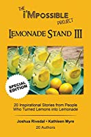 The i'Mpossible Project-Lemonade Stand: Volume III