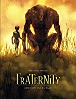 Fraternity - Intégrale - tome 0 - Fraternity - intégrale de Diaz Canales Juan