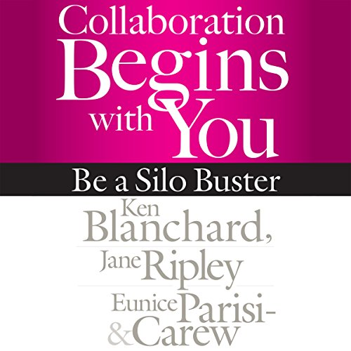 Collaboration Begins with You: Be a Silo Buster audiobook cover art