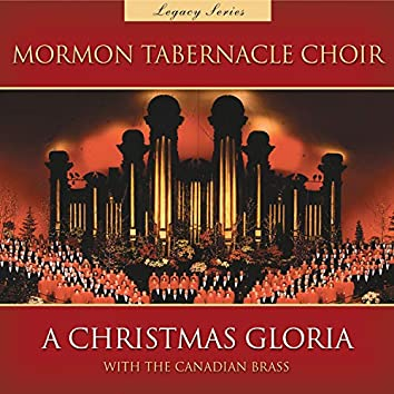 A Christmas Gloria with the Canadian Brass (Legacy Series)