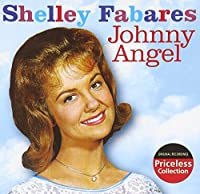 Johnny Angel by Shelley Fabares (2005-07-19)