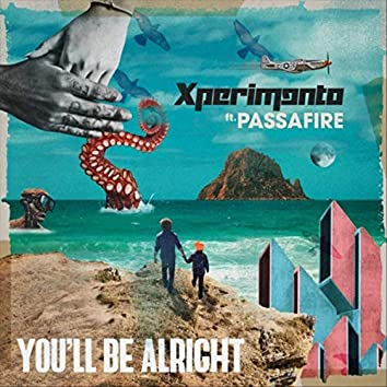 You'll Be Alright (feat. Passafire)