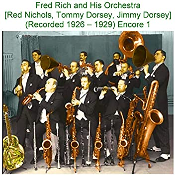 Fred Rich and His Orchestra Encore 1