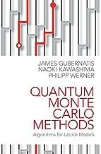 Quantum Monte Carlo Methods: Algorithms for Lattice Models (English Edition)