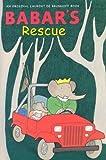 Babar's Rescue (Babar (Harry N. Abrams))