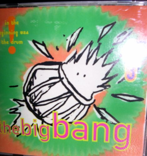 The Big Bang 3 - In the Beginning Was the Drum (UK Import)