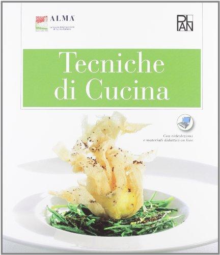 Tecniche di cucina-Pasticceria di base. Per gli Ist. alberghieri