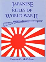 Japanese Rifles of World War II