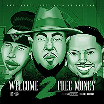 Welcome 2 Free Money