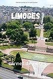 Limoges : carnet de notes