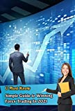 Simple Guide to Winning Forex Trading In 2021 (English Edition)