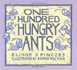 By Elinor J Pinczes - One Hundred Hungry Ants