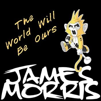 The World Will Be Ours (Punky Pets)