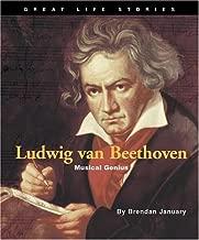 Ludwig Van Beethoven: Musical Genius (Great Life Stories)