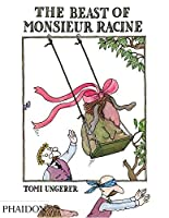 The Beast of Monsieur Racine by Tomi Ungerer(2014-09-28)