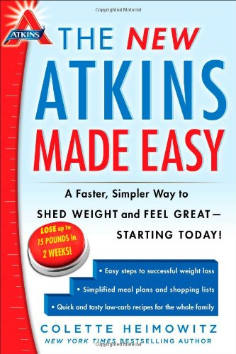 The New Atkins Made Easy: A Faster, Simpler Way to Shed Weight and Feel Great -- Starting Today! (4)