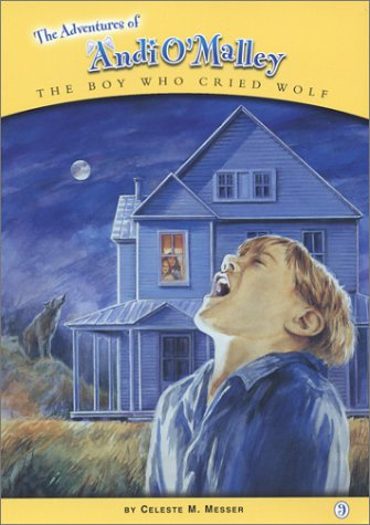The Boy Who Cried Wolf (Adventures of Andi O'Malley, 9)