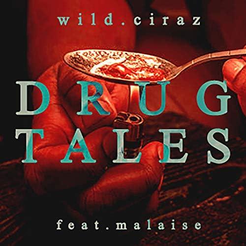 Wild Ciraz feat. Malaise