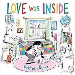 Love Was Inside by [Andrew Joyner]