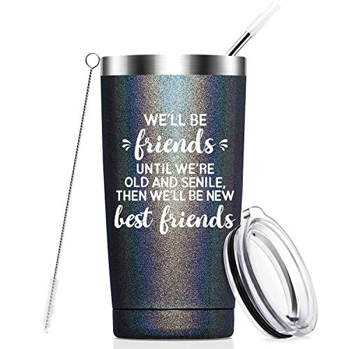 We Will Be Friends Until We Are Old And Senile, Best Friend Friendship 30th 40th 50th 60th Birthday Gifts for Women, BFF, Roommate, Her, 20 oz Stainless Steel Wine Tumbler Cup with Lid - Black