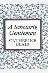 A Scholarly Gentleman Hardcover