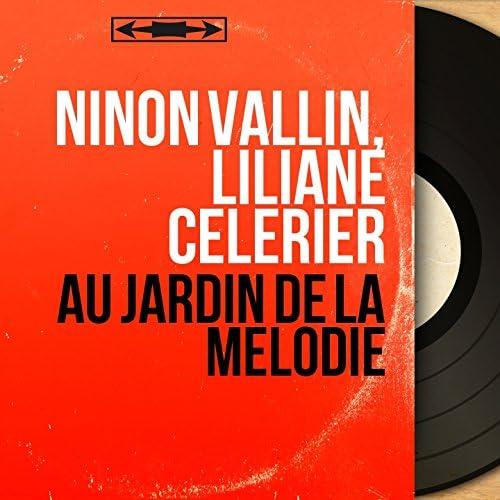 Ninon Vallin, Liliane Célerier