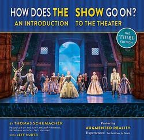 How Does the Show Go On The Frozen Edition An Introduction to the Theater A Disney Theatrical product image