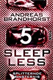 Sleepless - Splitternde Finsternis (Sleepless 5) (German Edition)