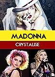 Madonna: Crystalise [USA] [DVD]