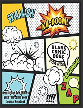 Blank Comic Book For Kids   Create Your Own Comics With This Comic Book Journal Notebook  Over 100 Pages Large Big 8.5  x 11  Cartoon / Comic Book With Lots of Templates  Blank Comic Books