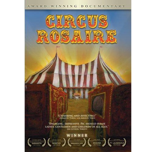 Circus Rosaire: Award Winning Documentary