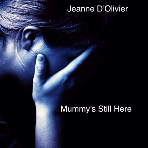Mummy's Still Here audiobook cover art