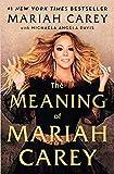 The Meaning of Mariah Carey [Hardback] September 29 2020