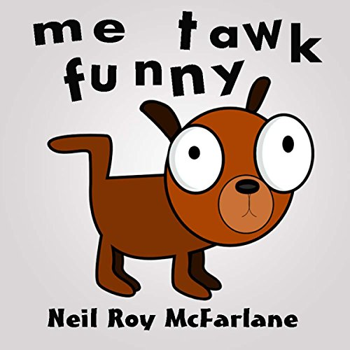 Me Tawk Funny audiobook cover art