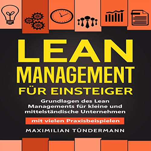 Lean Management für Einsteiger [Lean Management for Beginners] audiobook cover art