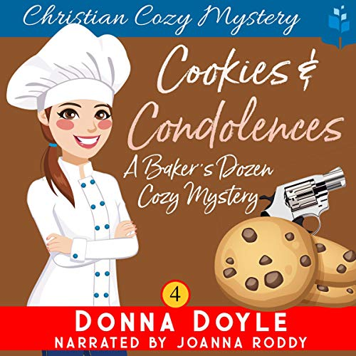 Cookies and Condolences: Christian Cozy Mystery cover art