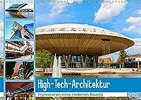 High-Tech-Architektur - Impressionen eines modernen Baustils (Wandkalender 2022 DIN A3 quer): fotografische Beispiele des (Monatskalender, 14 Seiten )