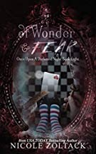Of Wonder and Fear (Once Upon a Darkened Night) (Volume 8)